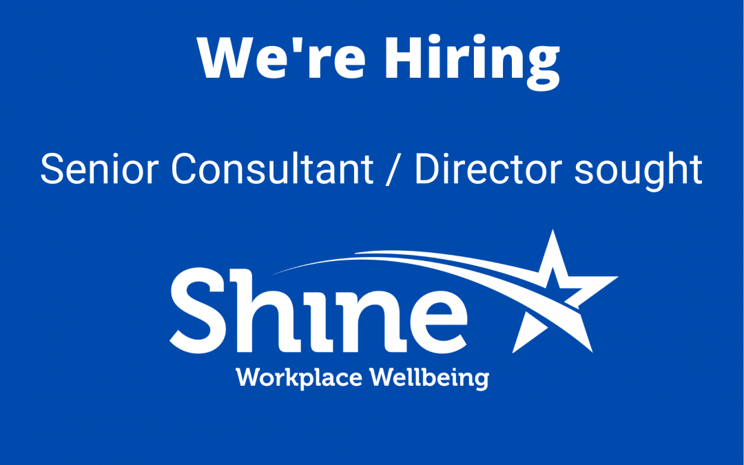 Join the team at Shine Workplace Wellbeing